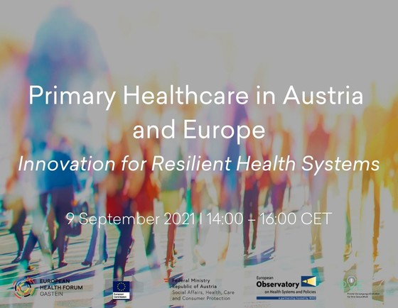 International Conference on Primary Healthcare in Austria and Europe: Innovation for Resilient Health Systems 09 September 2021