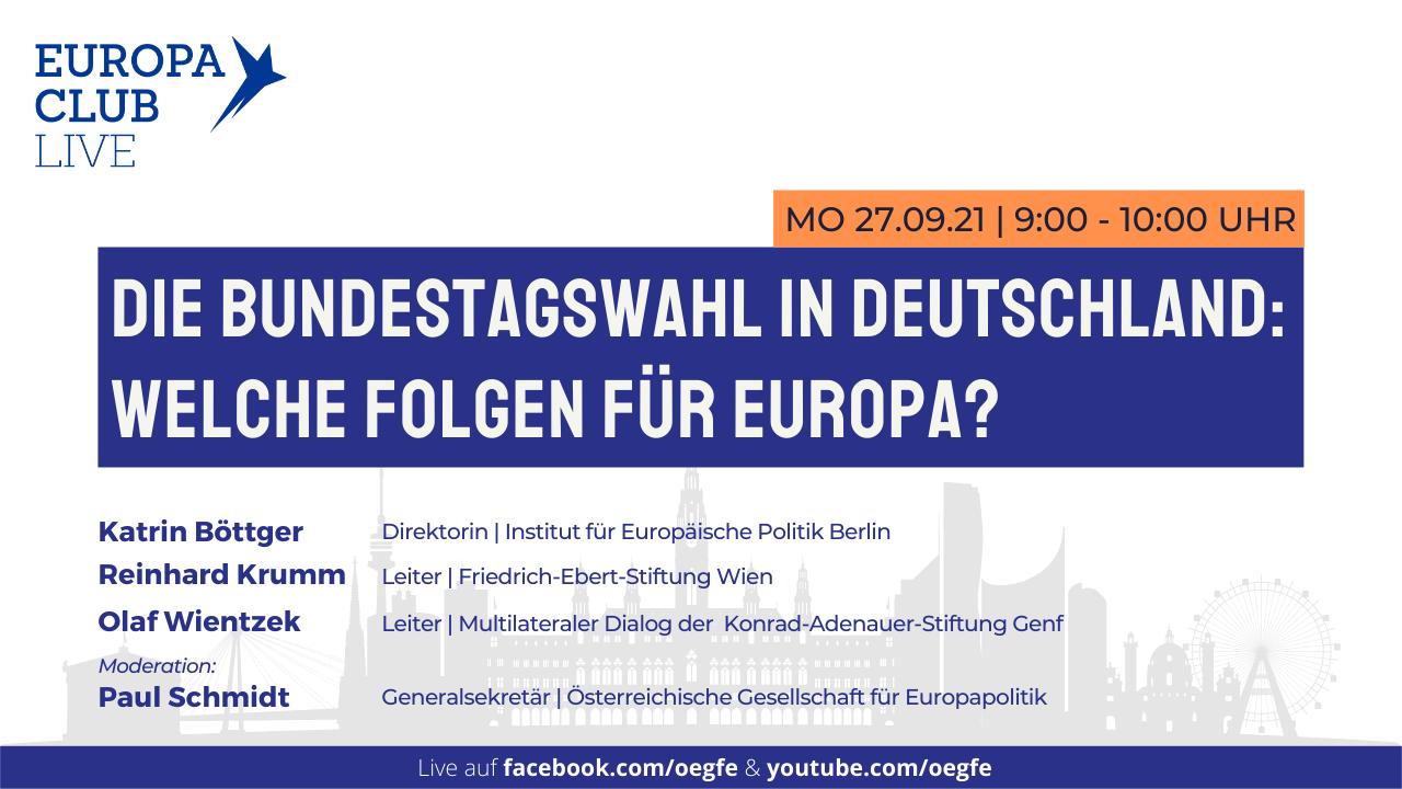 """Europa Club Live: """"Die Bundestagwahl in Deutschland: Welche Folgen für Europa?"""""""